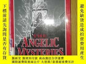 二手書博民逛書店THE罕見ANGELIC MYSTERIES 譯: 天使之謎 .