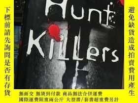 二手書博民逛書店I罕見Hunt Killers( ,硬精裝,內頁非常新,書邊一塊