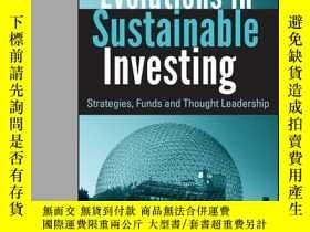 二手書博民逛書店Evolutions罕見in Sustainable Investing: Strategies, Funds a