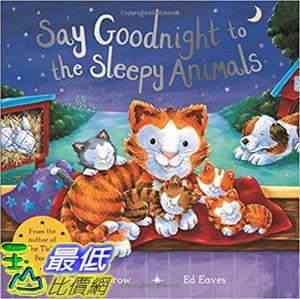 2018 amazon 亞馬遜暢銷書 Say Goodnight to the Sleepy Animals! (Say Hello)