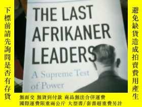 二手書博民逛書店the罕見last afrikaner leadersY1538