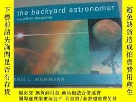 二手書博民逛書店the罕見backyard astronomer a guide
