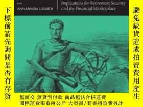 二手書博民逛書店Financial罕見Literacy: Implications For Retirement Security
