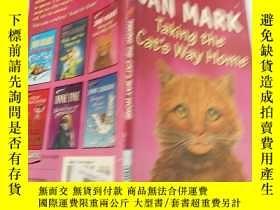 二手書博民逛書店jan罕見mark taking the cat s way home:簡·馬克帶著貓回家的Y200392