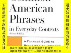 二手書博民逛書店Common罕見American Phrases In Everyday ContextsY256260 Ri