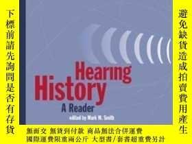 二手書博民逛書店Hearing罕見History-聽力史Y436638 Mark M. Smith University Of