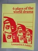 【書寶二手書T9/攝影_PLX】6 Plays of the world drama
