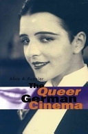 二手書博民逛書店 《The Queer German Cinema》 R2Y ISBN:0804739951│Stanford University Press