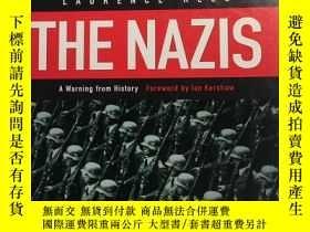 二手書博民逛書店THE罕見NAZIS:A Warning from Histor