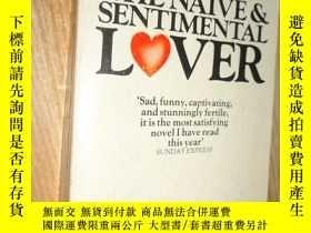二手書博民逛書店The罕見Naive & Sentimental LoverY2