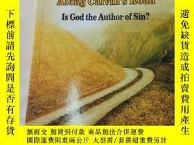 二手書博民逛書店along罕見calvins road is god the a