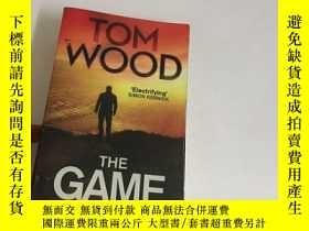 二手書博民逛書店The罕見Game:TO LOSE IS TO DIEY1353