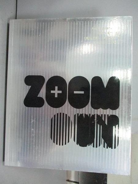 【書寶二手書T5/設計_QAC】Zoom in Zoom out