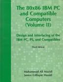 二手書 The 80x86 IBM PC & Compatible Computers: vol. II, design and interfacing of the IBM PC, PS, and R2Y 0130165670