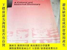 二手書博民逛書店China罕見A Cultural and Historical Dictionary EDITED BY MIC
