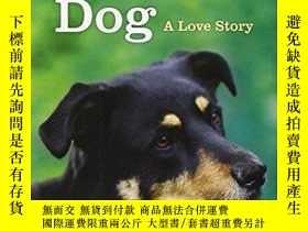 二手書博民逛書店The罕見Second-Chance Dog: A Love Story-第二次機會狗:一個愛情故事Y3464