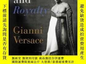 二手書博民逛書店Rock罕見And Royalty-搖滾與皇室Y436638 Gianni Versace; D... Abb
