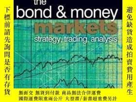 二手書博民逛書店Bond罕見And Money Markets: Strategy Trading Analysis (butte