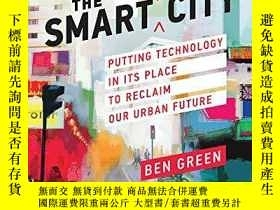 二手書博民逛書店The罕見Smart Enough CityY256260 Ben Green Mit Press 出版20