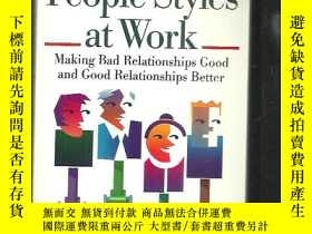 二手書博民逛書店People罕見Styles at Work: Making Bad Relationships Good and