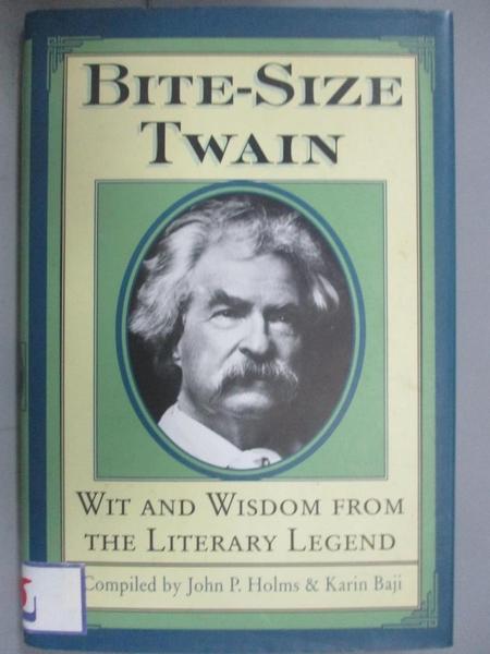 【書寶二手書T1/原文小說_HNQ】Bite-Size Twain-Wit & Wisdom from the..._Holms