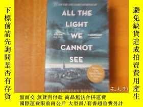二手書博民逛書店ALL罕見THE LIGHT WE CANNOT SEE 【平裝 大32開】原版書Y18615 Anthony