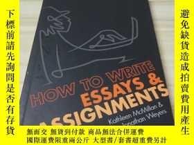 二手書博民逛書店How罕見to Write Essays & Assignmen
