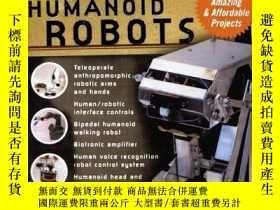 二手書博民逛書店Build罕見Your Own Humanoid RobotsY364682 Williams, Karl M