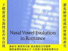二手書博民逛書店Nasal罕見Vowel Evolution In Romanc