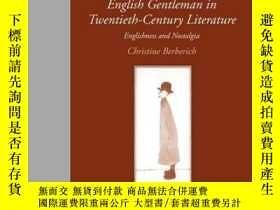 二手書博民逛書店The罕見Image Of The English Gentleman In Twentieth-century