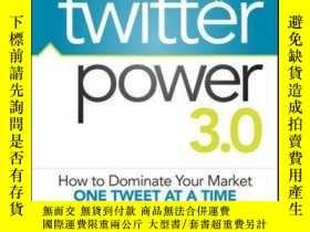 二手書博民逛書店罕見Power 3.0: How to Dominate Your Market One Tweet at a T
