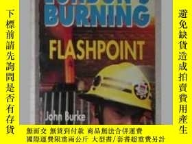 二手書博民逛書店英文原版書罕見London s Burning: Flashp