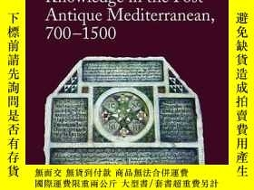 二手書博民逛書店Globalization罕見Of Knowledge In The Post-antique Mediterra