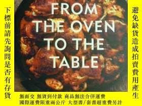 二手書博民逛書店英文原版罕見From the Oven to the Table 從烤箱到餐桌Y20868 Diana Hen