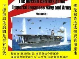 二手書博民逛書店The罕見Aircraft Carriers of the Imperial Japanese Navy and