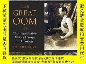 二手書博民逛書店The罕見Great Oom: The Improbable B