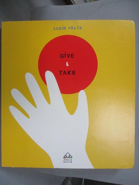 【書寶二手書T4/少年童書_PFX】Give & Take_Lucie Felix