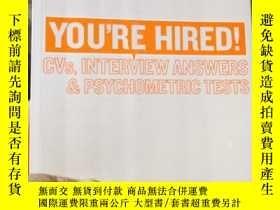 二手書博民逛書店You re罕見Hired CVS, Interview Ans