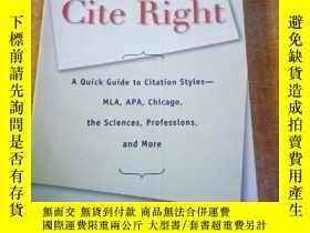 二手書博民逛書店Cite罕見Right:A Quick Guide to Citation Styles--MLA, APA, C