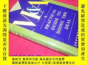 二手書博民逛書店M罕見& A A Practical guide to doing the deal 兼並與收購實用指南Y18
