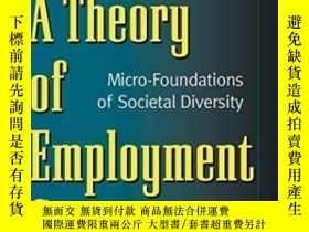 二手書博民逛書店A罕見Theory Of Employment Systems: