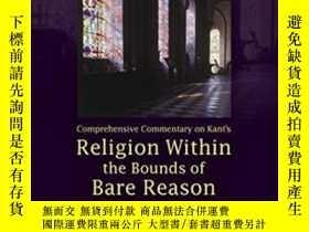 二手書博民逛書店Comprehensive罕見Commentary On Kant s Religion Within The B