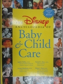 【書寶二手書T3/保健_XGA】Disney Encyclopedia of Baby and Childcare_Ju