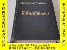 二手書博民逛書店WAR罕見AND REMEMBRANCE 戰爭與回憶【英文版】Y21714 Herman Wouk 出版1