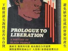 二手書博民逛書店Prologue罕見to liberation: a histo