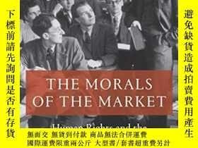 二手書博民逛書店The罕見Morals Of The MarketY364682 Jessica Whyte Verso 出