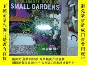 二手書博民逛書店THE罕見ULTIMATE BOOK OF SSMALL GARDENS 小花園終極之書(431)Y20300
