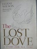 【書寶二手書T4/原文小說_ASW】The Lost Dove: A Story for All Time_Wilson, Eliane
