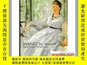 二手書博民逛書店Manet罕見by Himself 馬奈Y242812