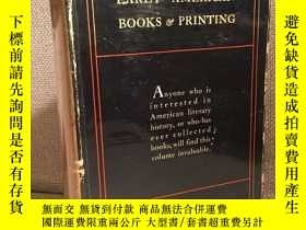 二手書博民逛書店Early罕見American Books & Printing